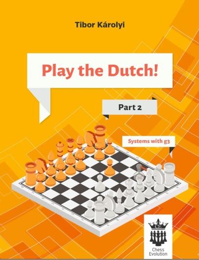 Tibor Karolyi_Play the Dutch Part 1 & 2 PDF+Mobi+PGN+ePub Q8SO8YziBzo