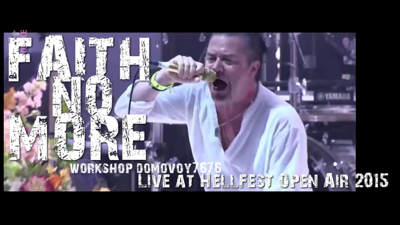 FAITH NO MORE Live at Hellfest Open Air 2015