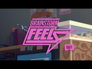 Brainstorm - Feels