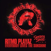 Ritmo Playaz - Everybody Love The Sunshine (Sergey Smile Remix)