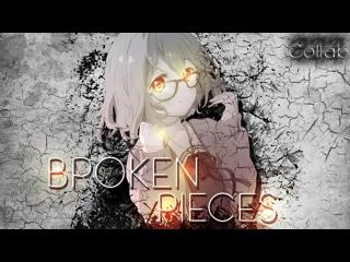 Broken Pieces「with NightWolfAMVs  Dan Kun Amvz」