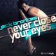 Jack Brontes - Never Close Your Eyes