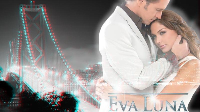 Ева Луна Eva Luna 2 серия