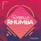 Katrella - Rhumba