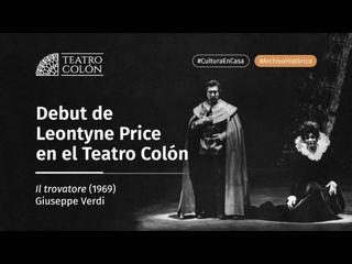 Archivo Histórico  Debut de Leontyne Price en Il trovatore (1969)