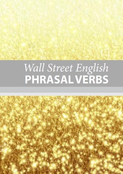 Wall Street English Phrasal Verbs
