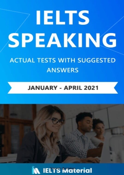 ielts speaking actual tests and suggested answers january ap