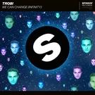 Обложка We Can Change (Infinity) - Trobi