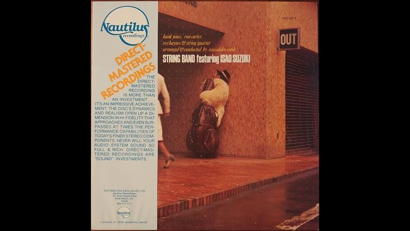 String Band Featuring Isao Suzuki  String Band Featuring Isao Suzuki Full Album 1978 Japan Jazz