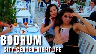 Bodrum Nightlife City Center 1July 2021 Walking Tour |4k UHD 60fps