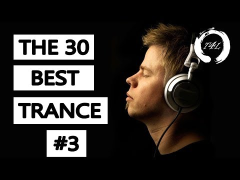 The 30 Best Trance Music Songs Ever 3. (Tiesto, Armin, PvD, Ferry Corsten) | TranceForLife
