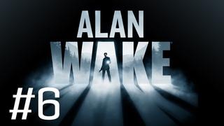 Прохождение Alan Wake #6