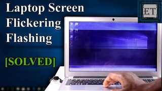 How To Fix Flickering or Flashing Screen on Windows PC/Laptops