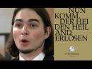 J.S. Bach - Cantata BWV 61 Nun komm der Heiden Heiland (J. S. Bach Foundation)