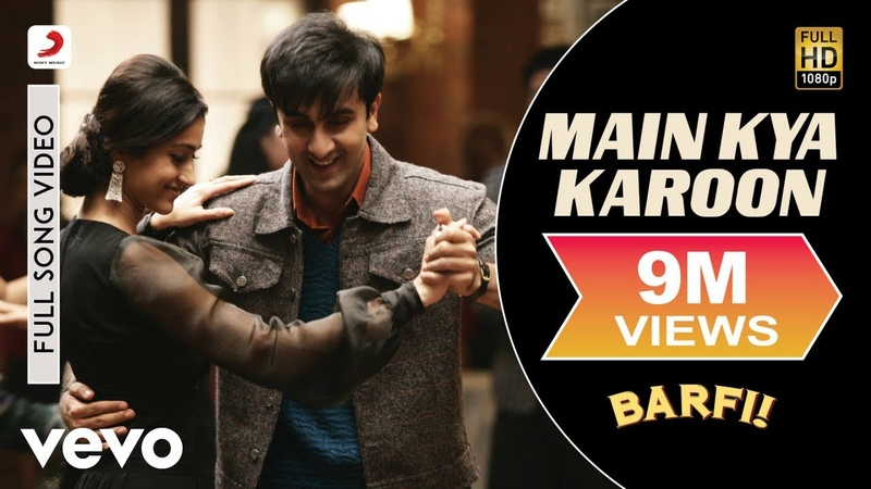 Main Kya Karoon Full Video - Barfi!|Ranbir, Ileana DCruz |Nikhil Paul George|Pritam