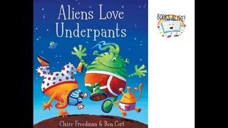 Aliens Love underpants - Books Alive! Read Aloud book for kids
