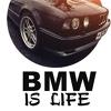 BMW and Life