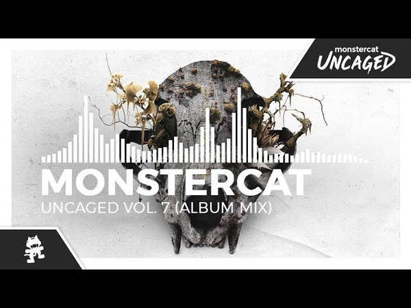Monstercat Uncaged Vol 7 Album Mix