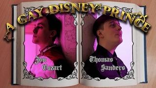 A Gay Disney Prince - A Musical Parody | Thomas Sanders feat. Jon Cozart
