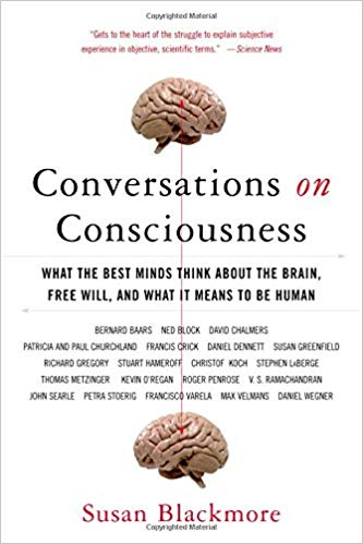 Susan Blackmore-Conversations about Consciousness-Oxford University Press, USA (2007)