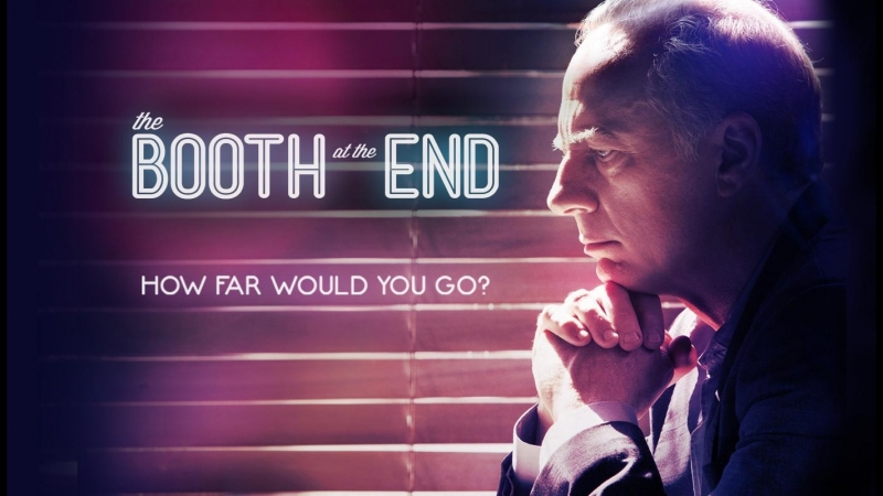 Столик в углу The Booth at the End 2011 1 сезон 5 серия Our Deal Here Is Done