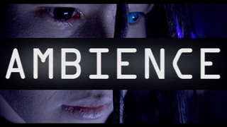 Vicious Kiss - Ambience [Official Video]