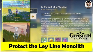 Protect the Ley Line Monolith and Fend off the Enemies | In Pursuit of Phantom | Genshin Impact