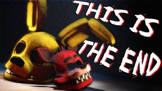 """FNAF Song: 'This Is the End"""" by NateWantsToBattle (Animated Music Video)"""