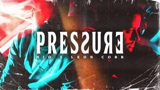 NIO x Leon Cobb - Pressure (prod. Tonic) | #FreundevonNiemand