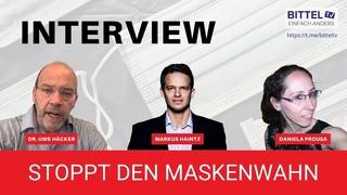 Live - Stoppt den Maskenwahn - Interview mit Dr. Uwe Häcker / Markus Haintz / Daniela Prousa